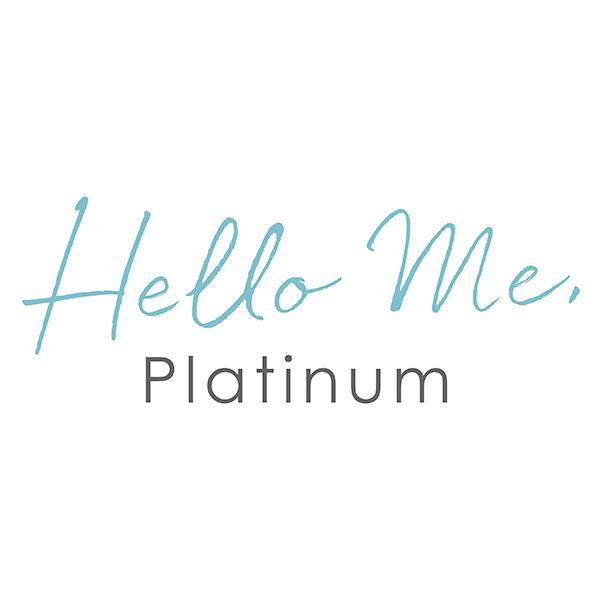 Hello me, Platinum